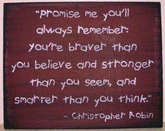 remember... Christopher Robin