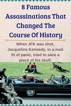 8 Famous Assassinations That Changed The Course Of History