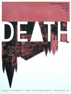 DEATH! Playing tonight at the Rickshaw Theatre in Vancouver, and they're doing a signing at Zulu Records at 7. =)