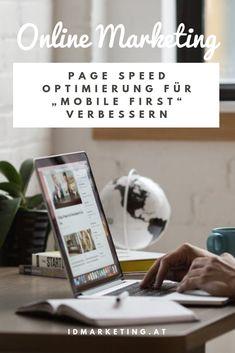 """Page Speed Optimierung für """"mobile first"""" verbessern Inbound Marketing, Online Marketing, Search Engine Optimization, Tips, People, Internet Marketing"""