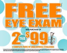 9c9cf693cf Receive a free eye exam when you purchase 2 pairs of lined bifocal eyeglasses  for  99