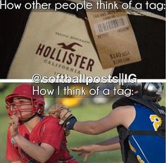 Softball - How I think of a tag Funny Softball Quotes, Softball Cheers, Volleyball Quotes, Volleyball Gifts, Coaching Volleyball, Softball Pictures, Girls Softball, Softball Players, Fastpitch Softball