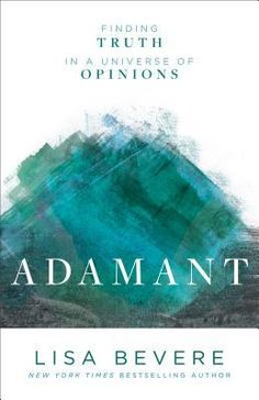 Running through the Storms: Adamant: Finding Truth in a Universe of Opinions b...