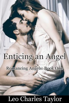 This is the newest cover for Enticing an Angel.