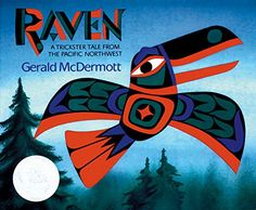 1994 Caldecott Honor: Raven: A Trickster Tale from the Pacific Northwest by Gerald McDermott (Harcourt) Native American Art, American Indians, Native Art, American Indian Crafts, American Symbols, Native Indian, American Women, American History, Trickster Tales