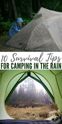 10 Survival Tips for Camping in the Rain - The author of this blog offers up several concrete ways to prepare your camping adventure for the rain. I was pleasantly surprised by some of these recommendations. I truly enjoyed this article because it also touches on the fundamentals of managing a shelter. #survivalessentials