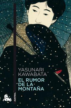 El rumor de la montaña / Yasunari Kawabata ; traducción del japonés de Amalia Sato