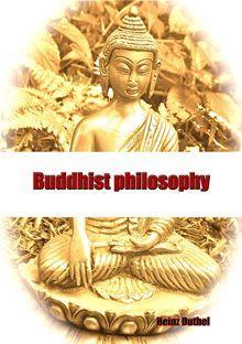 Buddhist philosophy  Buddhist philosophy Gautama Buddha Tripiṭaka Āgama (Buddhism) Dharma (Buddhism) Middle way Early…  read more at Kobo.