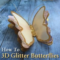 Make your own luxury layered 3D butterfly embellishments from paper and glitter.