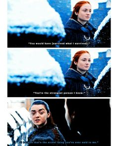 Sansa and Arya, 7.7 Game of Thrones.
