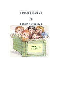 INFORME DE TRABAJO DE BIBLIOTECA ESCOLAR