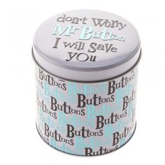 Mr Button I will Save you Button Tin