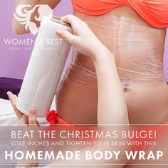 """""""- BEAT THE CHRISTMAS BULGE! Lose Inches and Tighten your Skin with this Homemade Body Wrap - If you're dealing with the problem of cellulite, belly fat,…"""""""