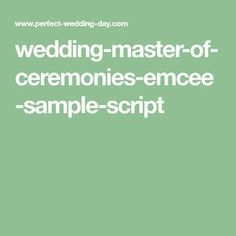 A comprehensive step by step wedding master of ceremonies, sample emcee script for the amateur or professional emcee. PLUS helpful emcee tips and duties. Mc Wedding Script, Wedding Speaches, Wedding Jokes, Wedding Reception Program, Wedding Programs, Wedding Tips, Master Of Ceremonies Wedding, Great Jokes, Event Services