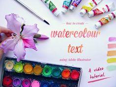 How to Create Watercolour Text Using Adobe Illustrator // Youtube Tutorial – Positively Meg