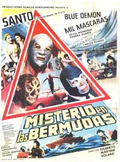 Looks like Santo and the Blue Demon are taking on the Bermuda Triangle.