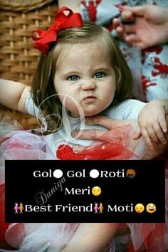 hmmm sachmai meri bstiiii bhot moti h Cute Baby Quotes, Cute Quotes For Girls, Best Friend Quotes Funny, Besties Quotes, Crazy Girl Quotes, Cute Funny Quotes, Some Funny Jokes, Girly Quotes, Funny Riddles