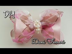 LAÇO BOUTIQUE DE ORGANZA COM CETIM - TUTORIAL PASSO A PASSO - RIBBON BOW HAIR - Dani Ferrari. - YouTube