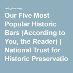 Our Five Most Popular Historic Bars (According to You, the Reader) | National Trust for Historic Preservation