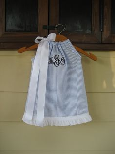 Monogrammed Blue Seersucker Pillowcase Dress - sizes 3m to 6T -  Perfect for Summer and Beach Vacations. $32.00, via Etsy.