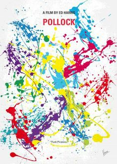 No065 My Pollock minimal movie poster  A film about the life and career of the American painter, Jackson Pollock.  Director: Ed Harris Stars: Ed Harris, Marcia Gay Harden, Tom Bower  Pollock, Ed, Harris, Jackson, abstract, expressionist, New York, Artist, Painter,