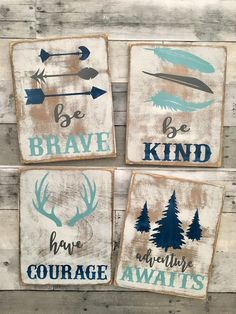I like the whole sign but I'd do be brave, be kind, have courage, have grace https://www.etsy.com/listing/462986592/rustic-nursery-sign-woodland-nursery