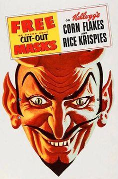 Kellogg's Corn Flakes and Rice Krispies cut-out mask advertisement, circa Vintage Advertisements, Vintage Ads, Vintage Posters, Vintage Iron, Illuminati, Satan, Sympathy For The Devil, Corn Flakes, Vintage Halloween