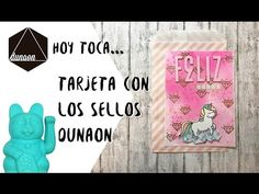 Tarjeta cumpleañera con los sellos Dunaon - YouTube