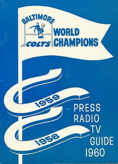 Sports Memorabilia – The 1960 Baltimore Colts Press Radio TV Guide – Daily Sports News Baltimore Colts, Cincinnati Reds Baseball, Indianapolis Colts, Nfl Championships, Most Popular Sports, Sport Football, Tv Guide, National Football League, Upper Deck