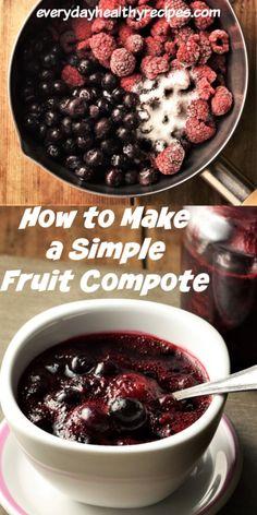 Summer Fruit, Summer Desserts, Healthy Desserts, Easy Desserts, Fruit Recipes, Vegan Recipes Easy, Baking Recipes, Keto Recipes, Compote Recipe