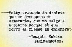 Todavia una cancion de amor Sabinaquotes