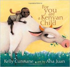 Kelly Cunnane - For You Are a Kenyan Child (Ezra Jack Keats New Writer Award) Ezra Jack Keats, World Thinking Day, African Countries, Reading Levels, Illustrations, Children's Literature, Great Friends, Read Aloud, Lonely Planet