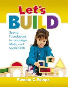 Engage children with meaningful constructive play!  Blocks are a key teaching tool in any early childhood program. Through well-planned, teacher-supported block play experiences, young children can develop build math, language, and social skills while using their imaginations and boosting their creativity.  Let's Build provides educators of young children