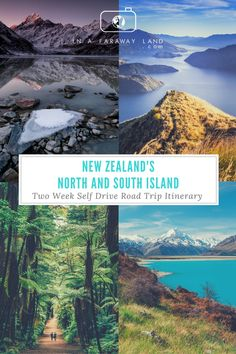 See the Best of both islands of New Zealand in this 2 week self drive road trip itinerary