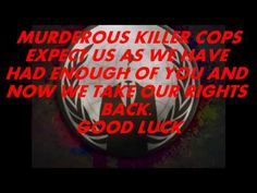 ANONYMOUS OpKillerCops War on Murderous cops EXPECTS US 2015