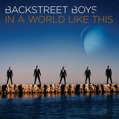 album cover art: back street boys - in a world like this [08/2013]