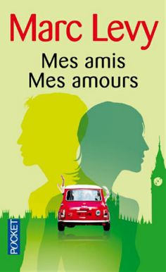 MARC LEVY -Mes amis Mes amours