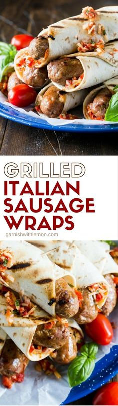 Add some flavor to your next BBQ with these Grilled Italian Sausage Wraps. They are topped with a tomato bruschetta mixture, wrapped in flatbread and grilled until warm and crispy. Irresistible!