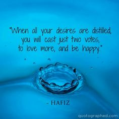 Hafiz Quotes hafiz quotes when all your desires are distilled you Hafiz Quotes. Hafiz Quotes hafez quotes that will inspire you to find truth within 95 rumi quotes celebrating love life and light 2019 hafez quotes fa. Hafiz Quotes, Rumi Love Quotes, Hope Quotes, Affirmation Quotes, Best Quotes, Inspirational Quotes, Motivational, Hafez Poems, Forty Rules Of Love