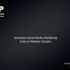 Seminario Social Media Marketing Crisis en Medios Sociales Gustavo Mames @gmames   Introducción: los medios de ayer Gráfica Radio Publicidad Tradicional M. http://slidehot.com/resources/crisis-online-teoria-y-casos.42240/