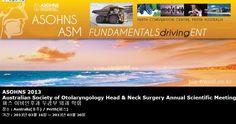 ASOHNS 2013 Australian Society of Otolaryngology Head & Neck Surgery Annual Scientific Meeting 퍼스 이비인후과 두경부 외과 학회