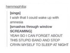 Well I don't cry myself to sleep....but I do have zero social life and it's none stop everything about them