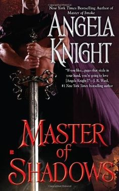 """Read """"Master of Shadows"""" by Angela Knight available from Rakuten Kobo. Court seducer La Belle Coeur has met her match in Tristan, a Knight of the Round Table unafraid of blood-or lust. Used Books, My Books, Best Selling Books, Romance Novels, Book Recommendations, Bestselling Author, Lust, This Book, Reading"""