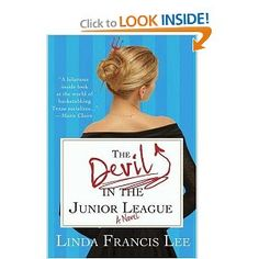 The Devil in the Junior League~My mother just read this in her book club and I am about to start reading it. Sounds like a great book!