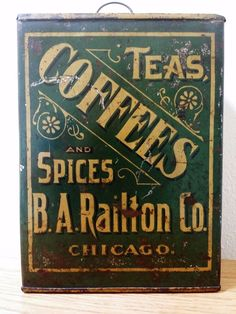 EARLY COFFEE & TEA STORE TIN, Circa 1880