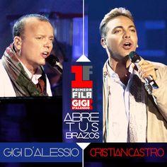 Abre tus Brazos. Gigi D'Alessio e Cristian Castro.