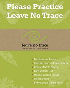 The 7 Leave No Trace principles - important to remember for anyone enjoying the outdoors, especially campers
