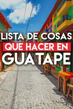 Cosas Que Hacer en Guatapé y Cómo Llegar desde Medellín, Colombia Colombia Travel, Travel Tips, Colorful Houses, Guatape, Medellin Colombia, Backpacker, Things To Do, Travel Advice, Travel Hacks