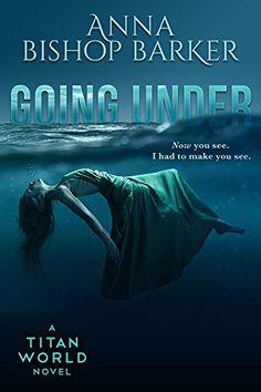 Review: Going Under by Anna Bishop Barker
