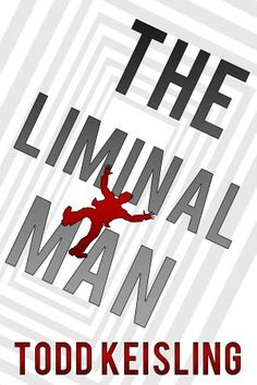 The Liminal Man  Review this book on www.faerytalemagic.com